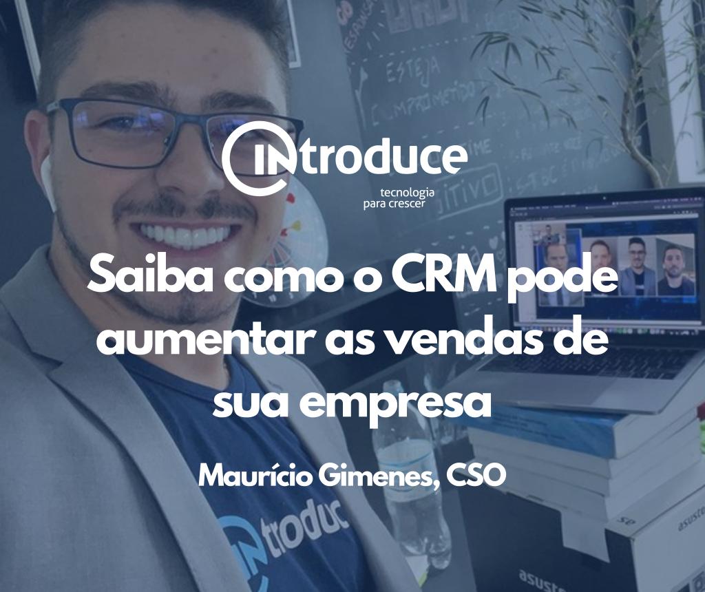 Saiba como o CRM pode aumentar as vendas de sua empresa