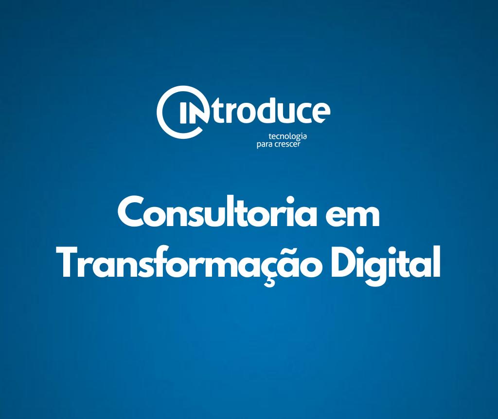 Como escolher uma consultoria em transformação digital?